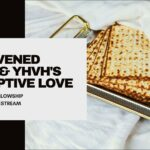 Unleavened Bread and YHVH's Redemptive Love