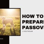How to Prepare for Passover